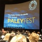 Paley Fest 09