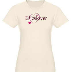 Ericslover t-shirts added to the Billsbabe's Shoppe