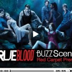 Video: Buzzscene at True Blood Premiere