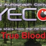 2nd Annual EyeCon True Blood Celebrity Convention: November 5-7