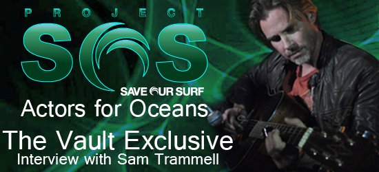 The Vault Exclusive: Sam Trammell performs at Actors for Oceans