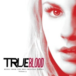 True Blood Music Volume Four will be out May 28