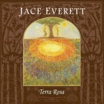 Jace Everett's new album, 'Terra Rosa' is now available