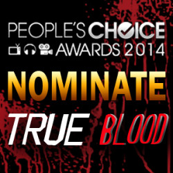 Nominate True Blood, Anna Paquin & Stephen Moyer for a People's Choice Award