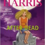 "Charlaine Harris discusses her coda ""After Dead"" and what's next"