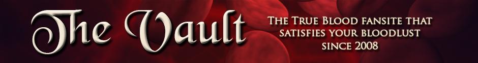 The Vault – TrueBlood-Online.com