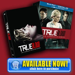 TRUEBLOOD-S7-SERIES-SQUARE-availableNOW