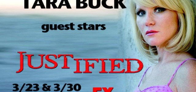Tara Buck on Justified March 23 and 30!