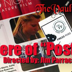 The Vault Exclusive: Premiere of Jim Parrack's film – POST