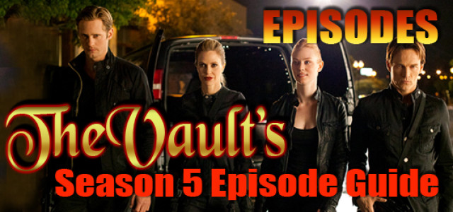 "Season 5 Episode Guide: Episode 5.03 – ""Whatever I Am, You Made Me"""