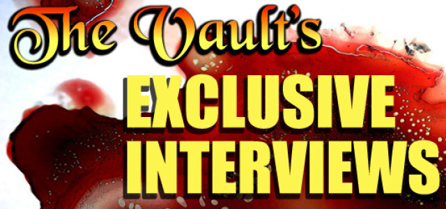 The Vault Exclusive Interviews
