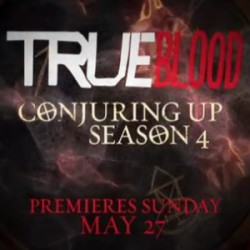 True Blood Cast Conjures Up Season 4 on Sunday, May 27