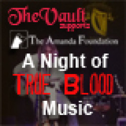 A Night of True Blood Music Benefitting Amanda Foundation