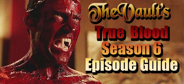 True Blood Season 6 Episode Guide