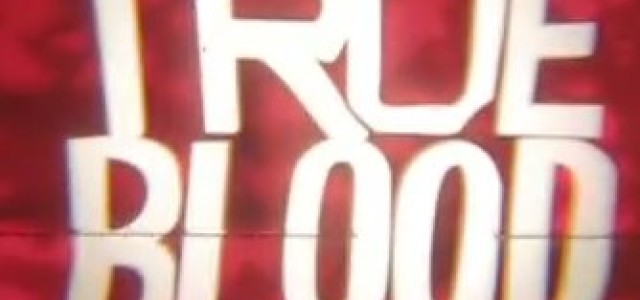 """I LOVED IT"" Says Alan Ball of True Blood Season 6 Premiere Episode"