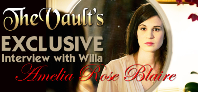 The Vault's Exclusive Interview with Willa – Amelia Rose Blaire