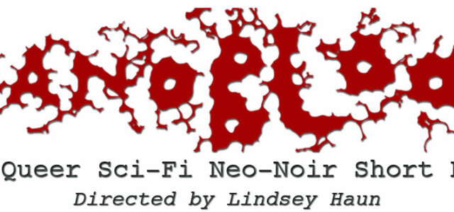 "Lindsey Haun Launches Kickstarter Campaign for ""Nanoblood"""