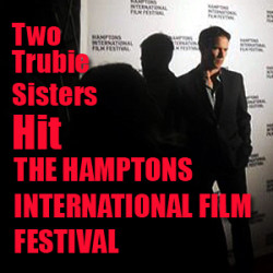 Two Trubie Sisters Hit the Free Ride World Premiere at HIFF