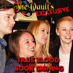 Vault Exclusive: Book Signing with True Blood cast in West Hollywood