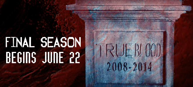 True Blood Season 7 begins June 22, 2014