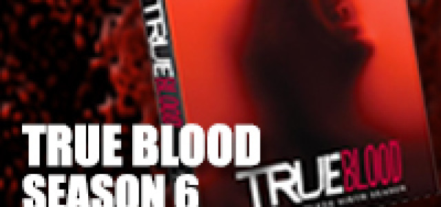 True Blood Season 6 out on Blu-Ray and DVD June 3