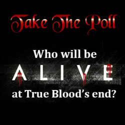 Who Will Be Alive at the end of True Blood
