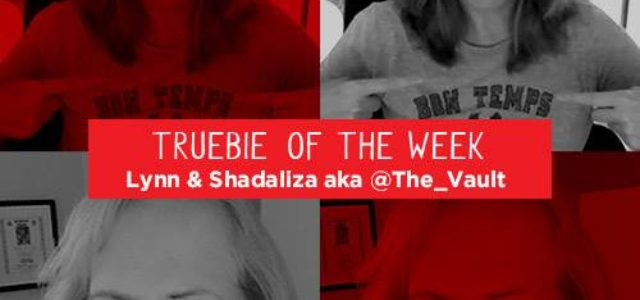 The Vault Featured as Truebie of the Week