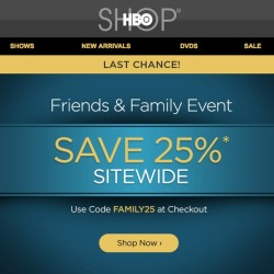 Save Big time at HBO Shop at Friends & Family Event